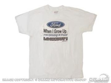 Picture of Grow Up Ford T-Shirt : TS-1012T